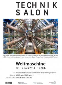 Der Technik-Salon zum Thema WELTMASCHINE