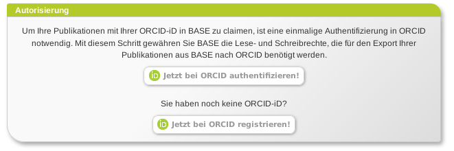 BASE has to be given access rights to your ORCID profile to enable data to be exchanged