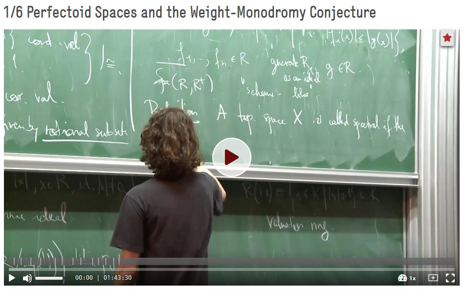 Scholze, Peter: (2018) 1/6 Perfectoid Spaces and the Weight-Monodromy Conjecture, Folge 1, Cours d'arithmétique et de géométrie alébrique: Perfectoid Spaces and the Weight-Monodromy Conjecture. https://doi.org/10.5446/36450